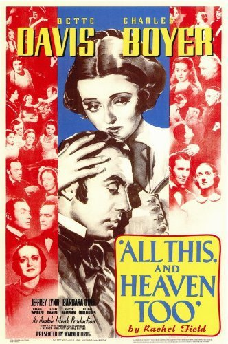 All This, and Heaven Too Movie Poster