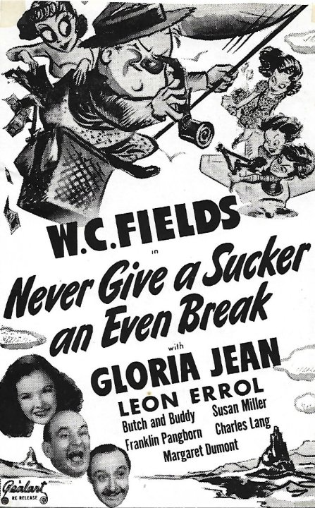 Never Give a Sucker an Even Break Movie Poster