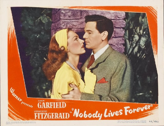 Nobody Lives Forever Movie Poster