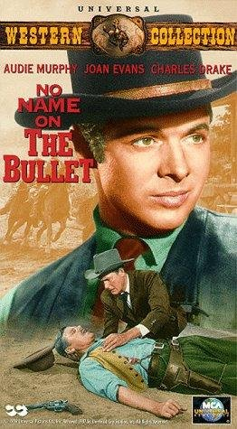No Name on the Bullet Movie Poster