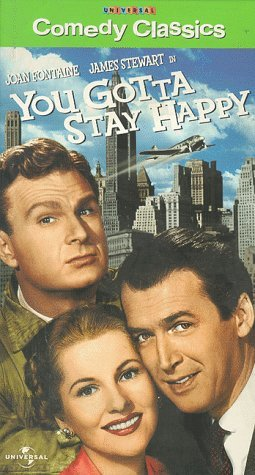 You Gotta Stay Happy Movie Poster