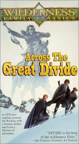 Across the Great Divide Movie Poster