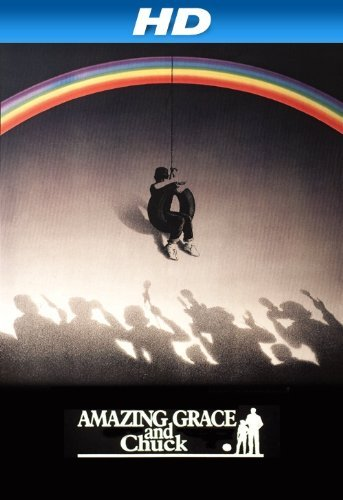 Amazing Grace and Chuck Movie Poster