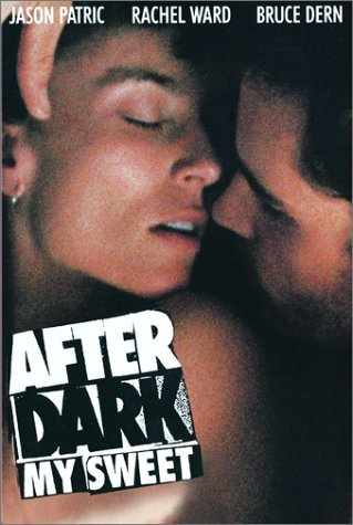 After Dark, My Sweet Movie Poster