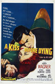A Kiss Before Dying Movie Poster