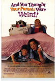 And You Thought Your Parents Were Weird Movie Poster