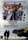 And Then Came Summer Movie Poster