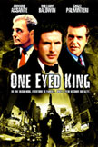 One Eyed King Movie Poster