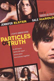 Particles of Truth Movie Poster