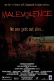 Malevolence Movie Poster