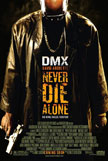 Never Die Alone Movie Poster