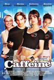 Caffeine Movie Poster