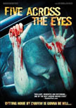 Five Across the Eyes Movie Poster