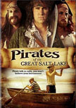 Pirates of the Great Salt Lake Movie Poster