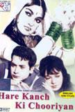 Hare Kanch Ki Chooriyan Movie Poster
