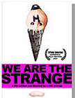 We Are the Strange Movie Poster