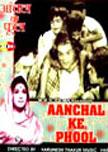 Aanchal Ke Phool Movie Poster