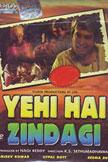 Yehi Hai Zindagi Movie Poster