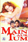 Main Aur Tum Movie Poster