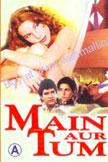 Main Aur Tum Movie Poster