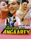 Aansoo Bane Angaarey Movie Poster