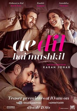 Ae Dil Hai Mushkil (2016) First Look Poster