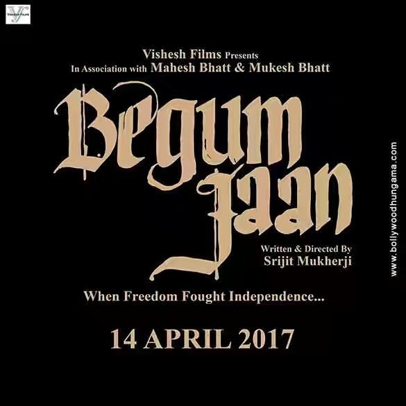 Begum Jaan (2017) First Look Poster