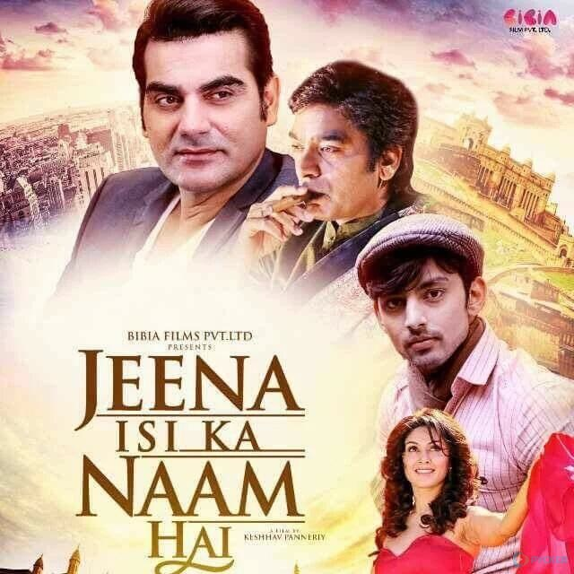 Jeena Isi Ka Naam Hai (2017) First Look Poster