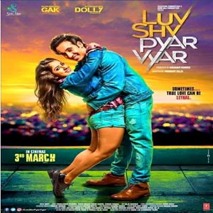 Luv Shv Pyar Vyar (2017) First Look Poster