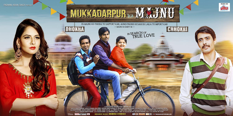 Mukkadarpur Ka Majnu (2017) First Look Poster