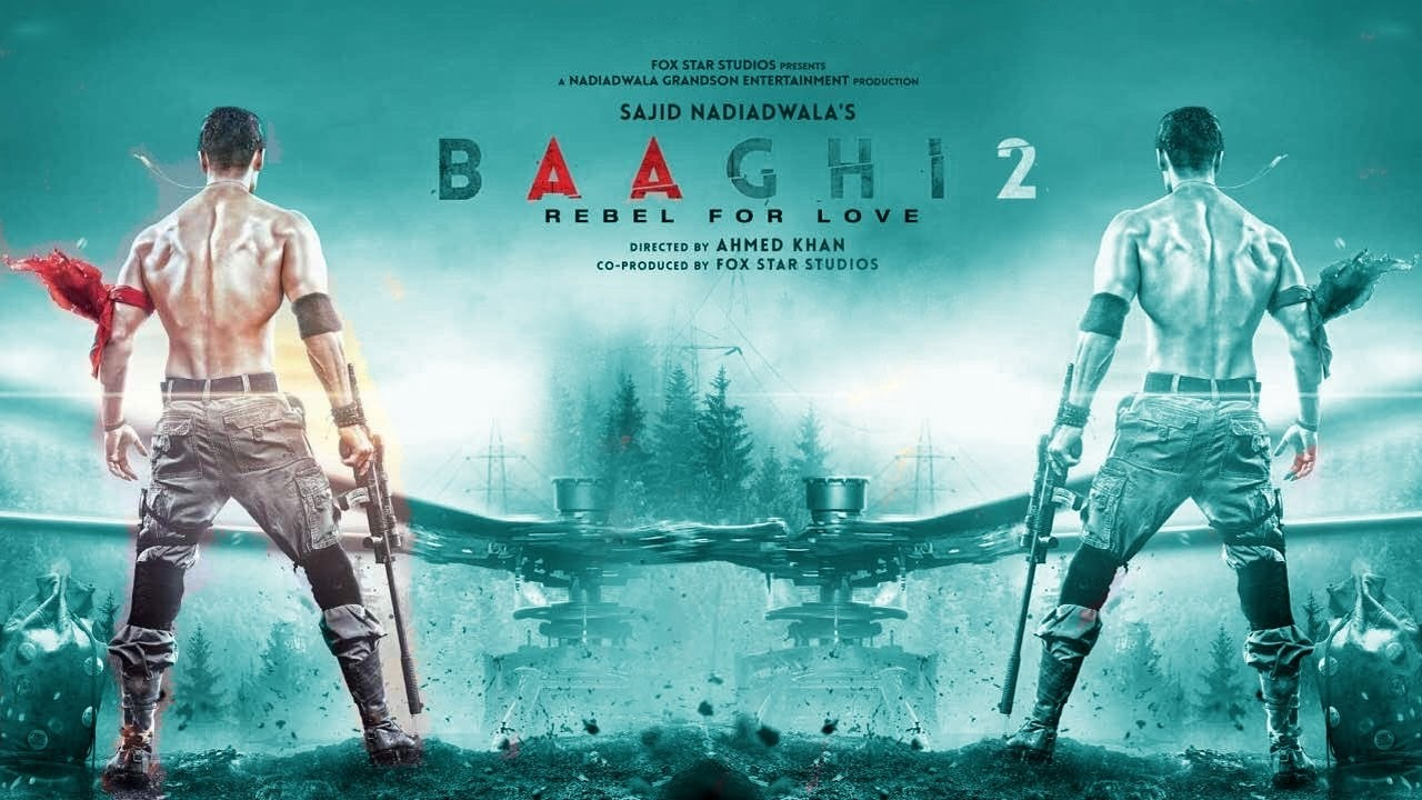 Baaghi 2 (2018) First Look Poster