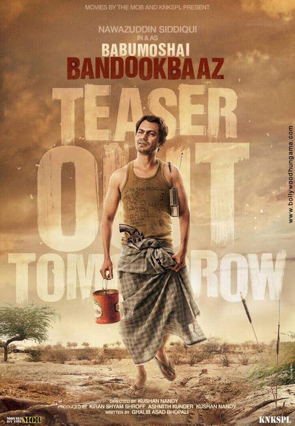 Babumoshai Bandookbaaz (2017) First Look Poster