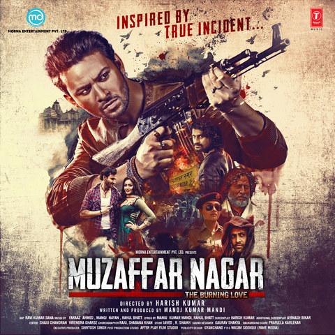 Muzaffar Nagar – The Burning Love (2017) First Look Poster