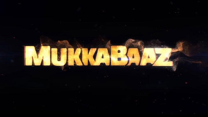 Mukkabaaz (2018) First Look Poster