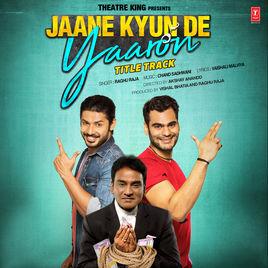 Jaane Kyun De Yaaron (2018) First Look Poster