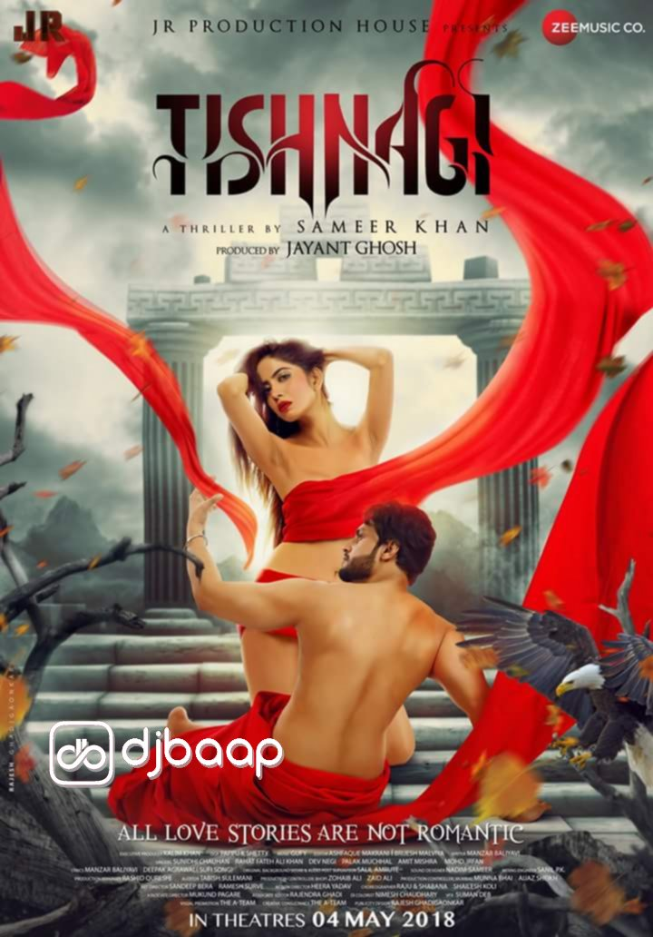 Tishnagi (2018) First Look Poster