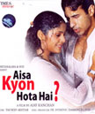 Aisa Kyon Hota Hai Movie Poster