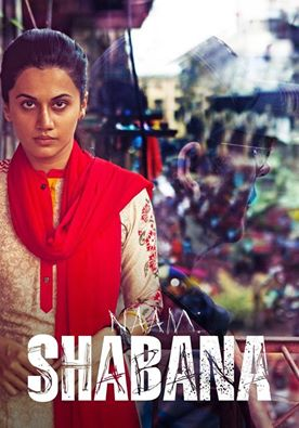 Naam Shabana (2017) First Look Poster