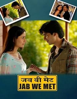 Jab We Met (2007) - Hindi