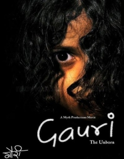 Gauri- The Unborn (2007) - Hindi