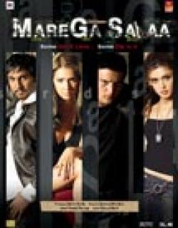 Marega Salaa (2009) - Hindi