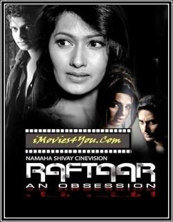 Raftaar (2009) - Hindi