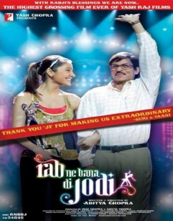 Rab Ne Bana Di Jodi (2008) - Hindi