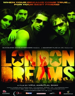 London Dreams (2009) - Hindi