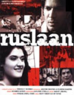 Ruslaan (2009) - Hindi