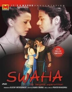 Swaha (2010) - Hindi