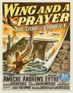 Wing and a Prayer (1944) - English