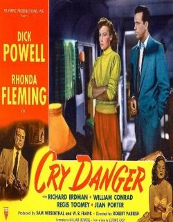 Cry Danger (1951) - English