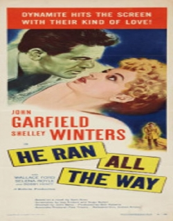 He Ran All the Way Movie Poster