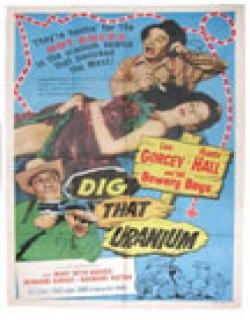 Dig That Uranium (1955)